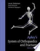 Apley's System of Orthopaedics and Fractures, Ninth Edition