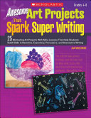 Awesome Art Projects that Spark Super Writing