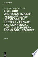 Private and commercial law in a European and global context