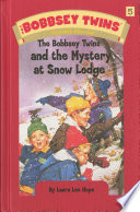 Bobbsey Twins 05  The Bobbsey Twins and the Mystery at SnowLodge