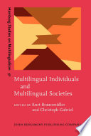 Multilingual Individuals and Multilingual Societies