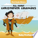 First Grade History All About Christopher Columbus