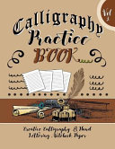Calligraphy Practice Book Vol 2 Creative Calligraphy and Hand Lettering Notebook Paper