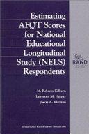 Estimating AFQT Scores for National Education Longitudinal Study  NELS  Respondents