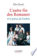 L autre fin des Romanof et le prince de l ombre