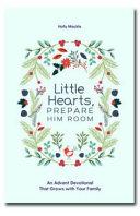 Little Hearts  Prepare Him Room