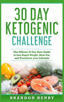 30 Day Ketogenic Challenge