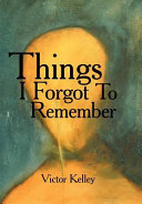 Things I Forgot To Remember