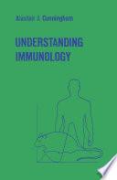 Understanding Immunology