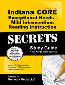 Indiana Core Exceptional Needs Mild Intervention Reading Instruction Secrets