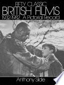 Fifty Classic British Films  1932 1982