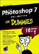 Adobe Photoshop 7 XXL-Edition für Dummies