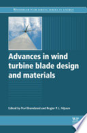 Advances in Wind Turbine Blade Design and Materials