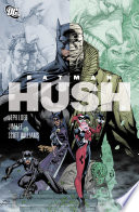Batman  The Complete Hush