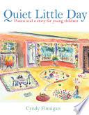 Quiet Little Day