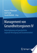 Management von Gesundheitsregionen IV