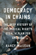 Democracy in Chains Whom Charles Koch Funded And