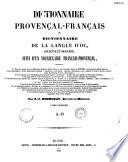 Dictionnaire provençal-français, ou Dictionnaire de langue d'oc ancienne et moderne