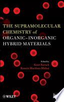 The Supramolecular Chemistry of Organic Inorganic Hybrid Materials