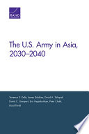 The U S  Army in Asia  2030   2040