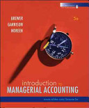 Loose leaf Version Introduction to Managerial Accounting