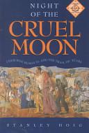 Night of the Cruel Moon