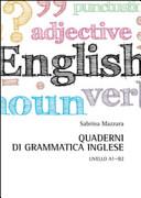 Quaderni di grammatica inglese  Livello A1 B2