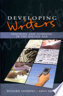 Developing Writers  Teaching And Learning In The Digital Age