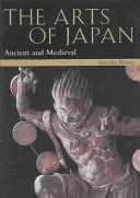 The Arts of Japan  Ancient and medieval