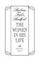The Women In His Life : of the women who surround him--his wives, mother,...
