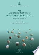 VII Congresso nazionale di archeologia medievale  Pr   tirages  Lecce  9 12 settembre 2015   Vol  1