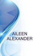 Aileen Alexander, Alex White Enterprises, Inc.