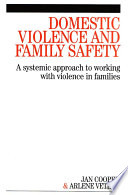 Domestic Violence and Family Safety By A Systemic Approach For Mental Health