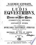 De ludis equestribus, vulgo Thurnier- und Ritterspielen commentatio historica
