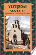 Yesterday In Santa Fe : on a fact-filled but fun journey into...