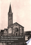 The Rise and Development of Christian Architecture