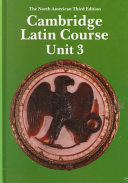 Cambridge Latin Course Unit 3 Student s book North American edition
