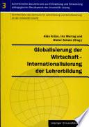 Globalisierung der Wirtschaft   Internationalisierung der Lehrerbildung