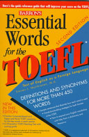 Essential Words For The TOEFL : and includes a practice test...
