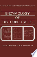 Enzymology of Disturbed Soils