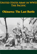 download ebook united states army in wwii - the pacific - okinawa: the last battle pdf epub