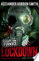 Escape from Furnace 1  Lockdown
