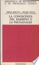La conoscenza del bambino e la psicoanalisi