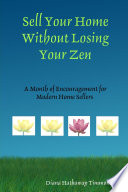 Sell Your Home Without Losing Your Zen
