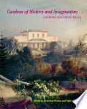 Gardens of History and Imagination