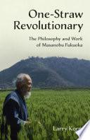 One Straw Revolutionary