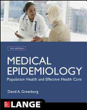 Medical Epidemiology Population Health And Effective Health Care Fifth Edition