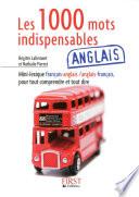 Le Petit Livre de - 1000 mots indispensables en anglais