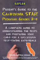 Kaplan Parent s Guide to the California Star Program  Grades 3 4