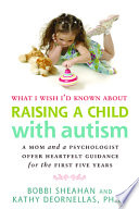 What I Wish I D Known About Raising A Child With Autism